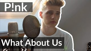 Pink - What About Us COVER