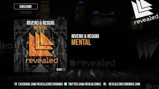 RIVERO & REGGIO -MENTAL(Original mix)