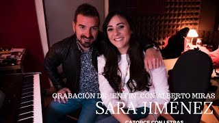 Sara Jiménez, En Fin, Con la Colaboración de Alberto Miras. Grabando en el estudio