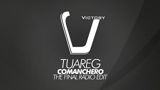 Tuareg feat. Raggio Di Luna - Comanchero (The Final Radio Edit) (Victory Classic)