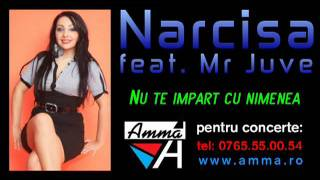 Narcisa & Mr Juve - Nu te impart cu nimenea.by Deutzu