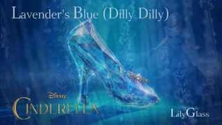 Cinderella - Lavender's Blue (Dilly Dilly) (cover)