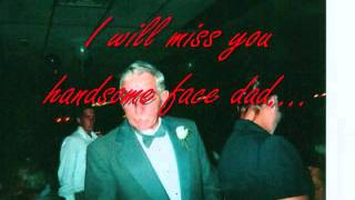 dad really gonna miss you.wmv