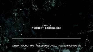 "Capsize ""You Got The Wrong Idea"""