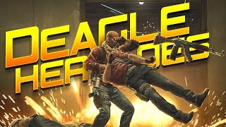 CS:GO - Deagle HEROES!