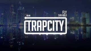 San holo - fly (speed up)
