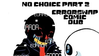No Choice Part 2 (Errortale Comic Dub)