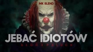 Słoń X Paluch - Jebać idiotów //ErGie Blend