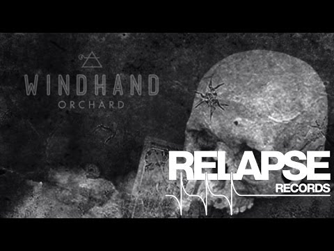 windhand-orchard-official-track-relapserecords