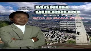 Manuel Guerrero ¨Barbadillo¨ - Ibarra mi Ciudad Blanca ( cover )