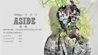 샤이니 (SHINee) - 방백 (Aside) [LYRICS HAN-ROM-ENG]