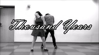 Thousand Years   Christina Perri feat. Steve Kazee   Choreography