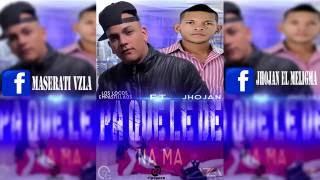 Pa Que Lede Na Ma   Los Locos Empastillaos ft Jhojan  Reggaeton