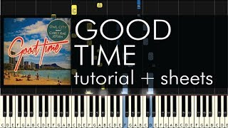 """How to Play """"Good Time"""" by Owl City feat. Carly Rae Jepsen - Piano Tutorial"""