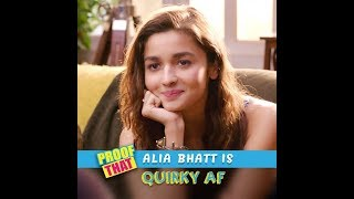 Proof That Alia Bhatt Is Quirky AF | Alia Bhatt's Funny Answers | MissMalini