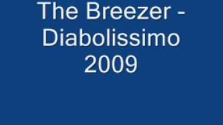 The Breezer - Diabolissimo 2009
