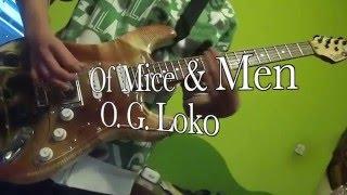 Of Mice & Men - O.G. Loko (Guitar Cover)