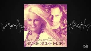 Valia _ T-DJ Milana - Gimme Some More feat. Steven James (Instrumental) (dansant84)