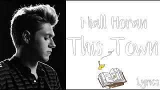 || Niall Horan || - This Town /Lyrics