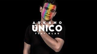 ARKANO - ÚNICO (con KLAU) [prod. Baghira] Videoclip Oficial