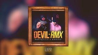 DrefQuila - Devil RMX💯(con Kodigo)