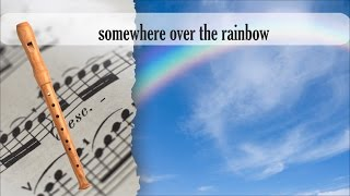 Partitura somewhere over the rainbow Flauta Dulce