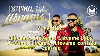 LLEVAME lyrics ESPINOZA FT FREEDO (letra) Omusic
