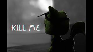 - KILL ME | LPS AMV