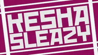 Kesha - Sleazy (SmarterChild Remix) Official Video