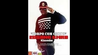 EDSONG KMRB - Corpo Com Corpo ♥[ MKL 2014 Kizomba ]♥