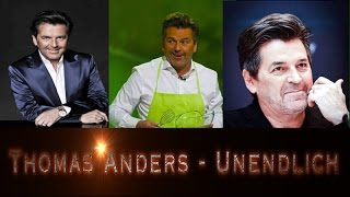 Thomas Anders - Unendlich (video clip 2017)