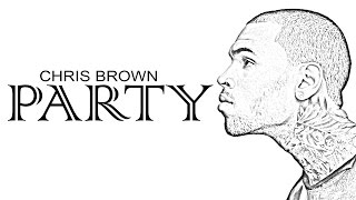 Chris Brown - Party ft. Gucci Mane, Usher (Lyrics)