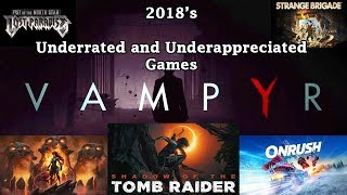 2018's Most Underrated and Underappreciated Games