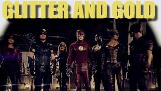 Arrowverse    Glitter & Gold (CW DC TV Universe)