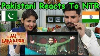 Pakistani Reacts To Jai Lava Kusa Trailer - NTR, Nandamuri Kalyan Ram| Raashi Khanna, Nivetha Thomas width=