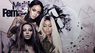 Beyoncé ϟ Rihanna ϟ Nicki Minaj 🔫 OMG