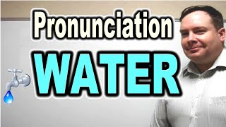 How to Pronounce WATER [ ForB English Lesson ]