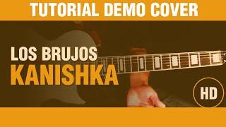 Como tocar Kanishka de Los Brujos en guitarra, rock nacional DEMO COVER