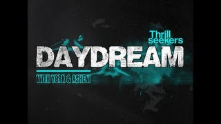 The Thrillseekers With York & Asheni - Daydream (Lostly Remix)