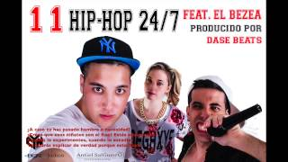 11. Hip-Hop 24-7 (ft. El Bezea) [TÉRMINO MEDIO 2014]