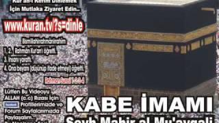 Münafikun Suresi - Kabe imamı Şeyh Mahir al-Mu'ayqali