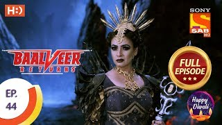 Baalveer Returns   Ep 44   Full Episode   8th November, 2019