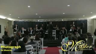 MASTER Orquestra e Coral - PHOTOGRAPH (Ed Sheeran) Instrumental