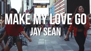 Make My Love Go - Jay Sean ft. Sean Paul Dance Concept Video (Times Sq)