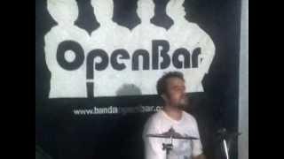 Banda OpenBar - Cegos do Castelo (Titãs cover)