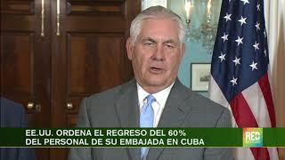 RED+ | EE.UU. ordena el regreso del 60% del personal de su embajada en Cuba