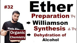 Ether (R-O-R) Preparation by Dehydration of Alcohol & by Williamson Synthesis    NEET JEE   L-32