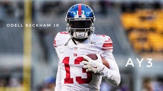 "Odell Beckham Jr. || ""Ay3"" 