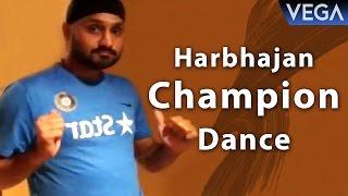 Harbajan Singh Dances On Dj Bravo Champion Song