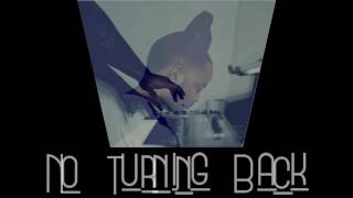 No Turning Back (Prod. BubbaGotBeatz) - Instrumental -